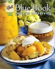 Ball Blue Book Guide To Preserving 2012 Paperback 128 Pages