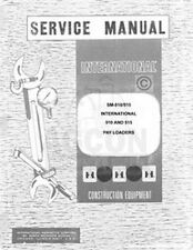 International 510 515 Tractor Pay Loader Payloader Chassis Service Manual IH