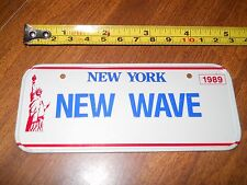 """License Plate NEW YORK   NEW WAVE  1989 Collectors Size 5"""" x 2"""" METAL >Very Rare"""