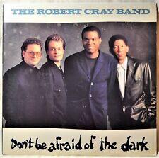 Robert Cray Band Don't Be Afraid of the Dark LP NM Vinyl Blues Night Patrol NICE