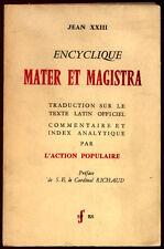 JEAN XXIII, ENCYCLIQUE MATER ET MAGISTRA