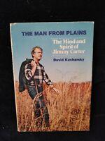 The Man from Plains (Jimmy Carter) 1st Ed HC - by David Kucharsky