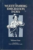 Wuerttemberg Emigration Index Hardcover Trudy Schenk