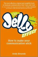 The Jelly Effect: How to Make Your Communication Stick, Bounds, Andy, Good Condi