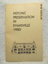 1980 Book Historic Preservation in Evansville IN With Neighborhood Conservation