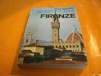 Vedere e Capire Firenze - Piero Bargellini Anno 1973, 334 Pag. Storico-Artistica