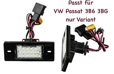 2x TOP LED SMD Kennzeichenbeleuchtung VW Passat 3B6 3BG nur Variant /PSK