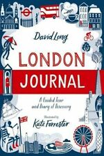 London Journal: A Guided Tour and Diary of Discovery,Long, David,New Book mon000