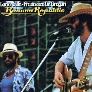 Banana Republic - Lucio Dalla, Francesco de Gregori CD Rca