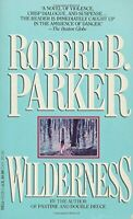 Wilderness: A Novel by Parker, Robert B. Paperback Book The Fast Free Shipping