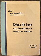 CATALOGUE, BOITES DE LUXE ETIQUETTES, ALLAIN ELBEUF, (1920)