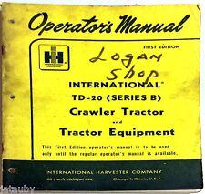 International Harvester Co. Td-20 Crawler Tractor & Equipment Operator'S Manual