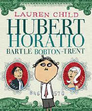 Hubert Horatio Bartle Bobton-Trent, Child, Lauren, Good Book