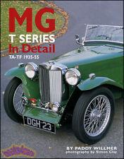 MG T SERIES IN DETAIL BOOK WILLMER MGTC MGTD MGTF HISTORY SPORTS CAR TD TC TF TA