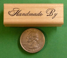 Handmade By - Wood Mounted Rubber Stamp