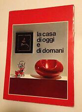 ARREDAMENTO CARTELLA EDITORIALE LA CASA DI OGGI E DI DOMANI 1968 DESIGN LUCE