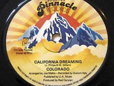 "COLORADO - CALIFORNIA DREAMING  7"" VINYL"