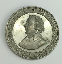 Antique Robert Raikes Medal 23.2grams Light Damage
