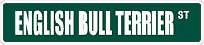 "*Aluminum* English Bull Terrier 4"" x 18"" Metal Novelty Street Sign Ss 1336"