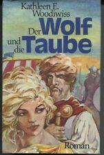 Kathleen E. Woodiwiss - Der Wolf und die Taube