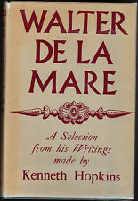 WALTER DE LA MARE A SELECTION-KENNETH HOPKINS-FIRST PRINTING-1956