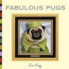 Fabulous Pugs by Lisa Knapp (2006, Hardcover)