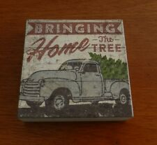 NEW Retro BRINGING HOME THE TREE WOODEN BOX SIGN.