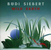 Büdi Siebert Wild earth (1991) [CD]