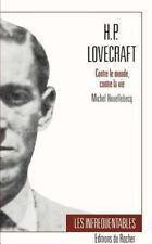 H.P. Lovecraft: Contre Le Monde, Contre La Vie (Paperback or Softback)