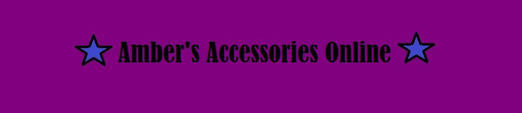 Amber's Accessories Online