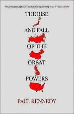 The Rise and Fall of the Great Powers by Paul Kennedy (Paperback, 1989)