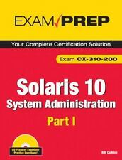 Solaris 10 System Administration Exam Prep: CX-310-200, Part I (2nd Edition)