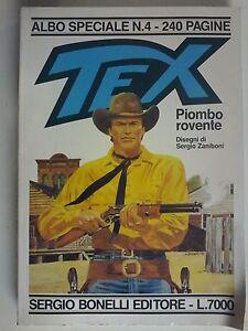 ALBO SPECIALE TEX 4:PIOMBO ROVENTE.BONELLI 1991 OTTIMO!TEXONE SERGIO ZANIBONI=DK