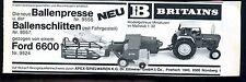 Britains -- Ballenpresse, Ballenschlitten-- Ford 6600 -- Werbung von 1977--