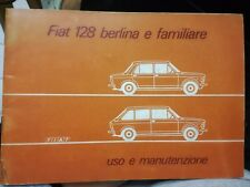FIAT 128 SEDÁN Y FAMILIAR FOLLETO USO Y MANTENIMIENTO 1973 coche máquina