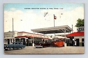 Postcard TX El Paso Texas Customs Inspection Station c1950s Linen AB19
