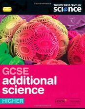Twenty First Century Science: GCSE Additional Science Higher Student Book 2/E,C