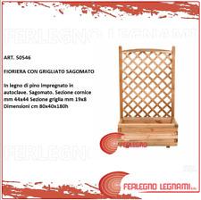 FIORIERA CON PANNELLO GRIGLIATO SAGOMATO 80X40X180CM PINO IMPREGNATO ART.50546