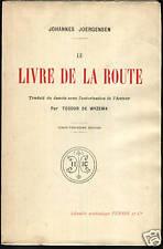 JOHANNES JOERGENSEN - LE LIVRE DE LA ROUTE - PERRIN
