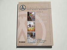 SIGNE DE PISTE PAYS PERDUS T3 EO1992 TBE/TTBE LA FORET EDITION ORIGINALE