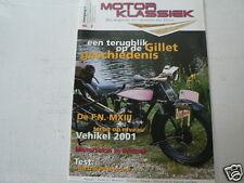 MOTOR KLASSIEK 2001-02 GILLET,FN M13,MONDIAL,YAMAHA DT1-F,NEWONE STARTRIKE,LOODV