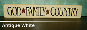 God * Family * Country Wood Sign - Shelf Sitter - 21 Colors to Choose From!!