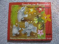 CD Tanzfest im Regenwald Märchen Und Musik Aus Afrika kuntu Chris Portele