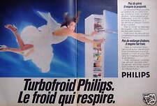 PUBLICITÉ 1984 TURBOFROID PHILIPS RÉFRIGÉRTEUR CONGÉLATEUR LE FROID QUI RESPIRE