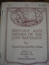 SIGNED BY AUTHOR HISTORY & RHYMES OF THE LOST BATTALION W FOLD OUT