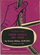 Singer Gazelle & Vogue models up to 1962 Pitman Maintenance Manual Pub. 1963