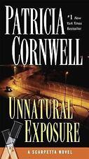 Scarpetta: Unnatural Exposure 8 by Patricia Cornwell (2008, Paperback)