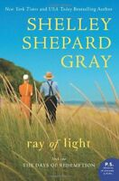 Ray of Light: The Days of Redemption Series, Book Two by Shelley Shepard Gray