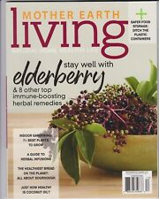 MOTHER EARTH LIVING MAGAZINE STAY WELL WITH ELDERBERRY DECEMBER 2017