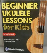 Ukulele Lessons for Kids Book with Online Video & Audio Access